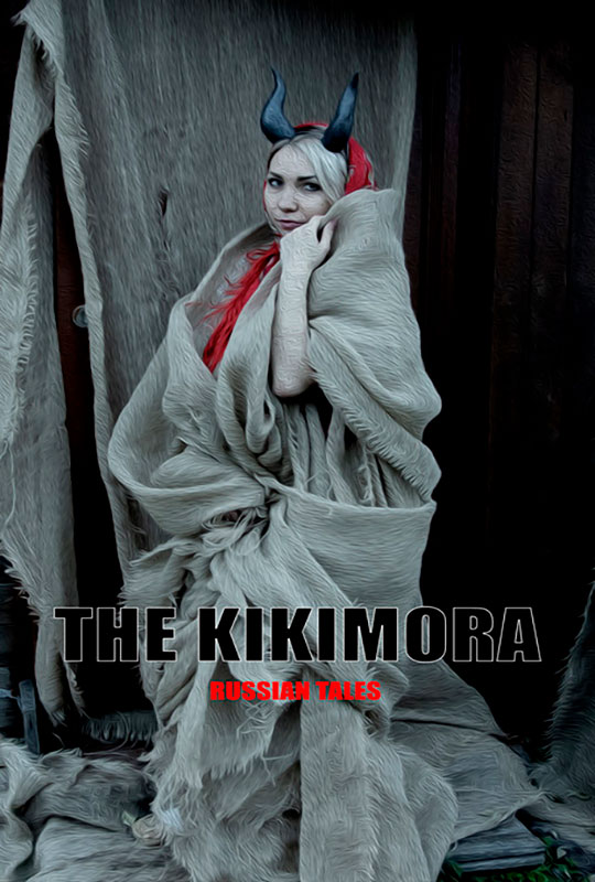 The Kikimora. Russian tales.