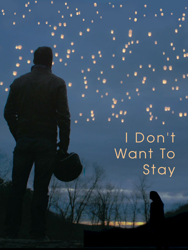 I Don't Want To Stay