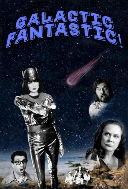 Galactic Fantastic! Film Poster