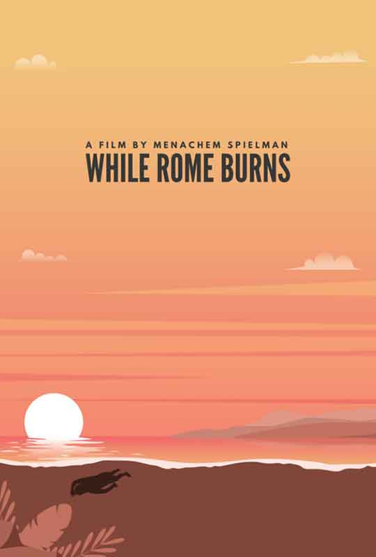 While Rome Burns film poster